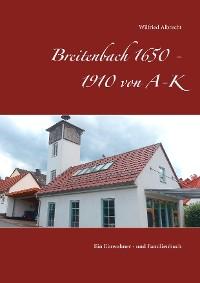 Cover Breitenbach 1650 - 1910 von A-K