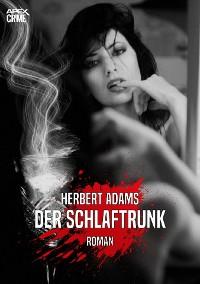 Cover DER SCHLAFTRUNK