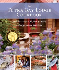Cover The Tutka Bay Lodge Cookbook