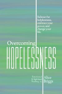 Cover Overcoming Hopelessness