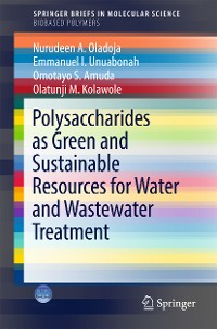 Cover Polysaccharides as a Green and Sustainable Resources for Water and Wastewater Treatment