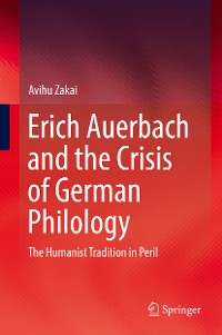 Cover Erich Auerbach and the Crisis of German Philology