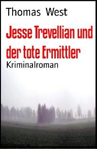 Cover Jesse Trevellian und der tote Ermittler