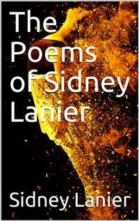 Cover The Poems of Sidney Lanier