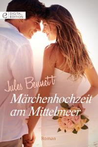 Cover Märchenhochzeit am Mittelmeer