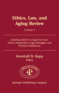 Cover Ethics, Law, and Aging Review, Volume 9