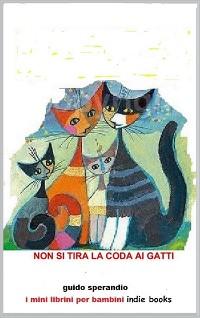 Cover Non si tira la coda ai gatti