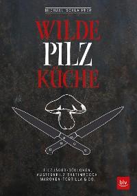 Cover Wilde Pilzküche