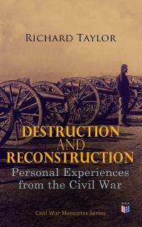 Cover Destruction and Reconstruction: Personal Experiences from the Civil War