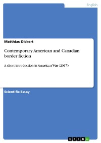 Cover Contemporary American and Canadian border fiction