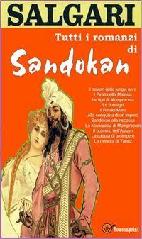 Cover Tutti i romanzi di Sandokan (11 Romanzi in versione integrale)