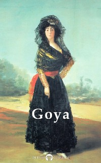 Cover Delphi Complete Paintings of Francisco de Goya (Illustrated)