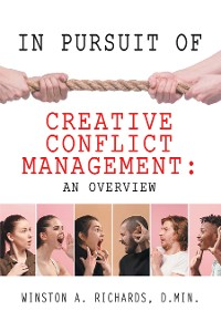 Cover In Pursuit of Creative Conflict Management: an Overview