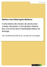 Cover L'articulation des modes de production comme alternative à l'economie minière face à la survie dans l'hinderland minier du Katanga