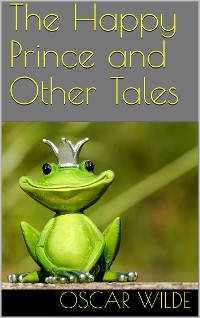 Cover The Happy Prince and Other Tales