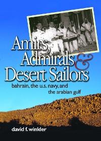 Cover Amirs, Admirals & Desert Sailors