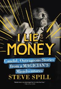 Cover I Lie for Money