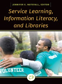 Cover Service Learning, Information Literacy, and Libraries