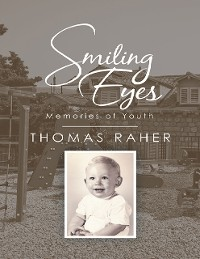 Cover Smiling Eyes: Memories of Youth