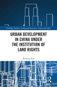 Cover Urban Development in China under the Institution of Land Rights