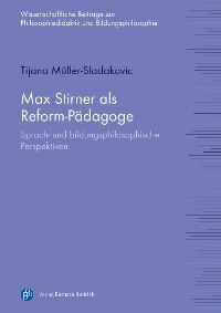 Cover Max Stirner als Reform-Pädagoge