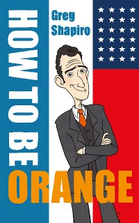 Cover How to Be Orange