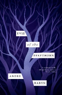 Cover Evie of the Deepthorn