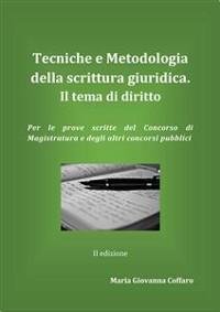 Cover Tecniche e Metodologie della scrittura giuridica. Il tema di diritto