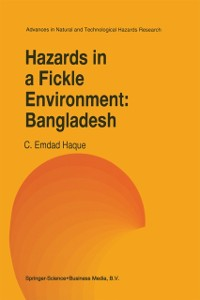 Cover Hazards in a Fickle Environment: Bangladesh