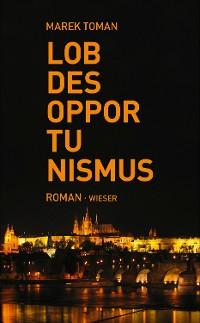 Cover Lob des Opportunismus