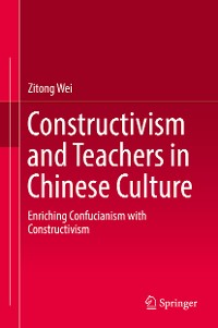 Cover Constructivism and Teachers in Chinese Culture