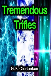 Cover Tremendous Trifles