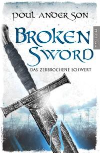 Cover Broken Sword - Das zerbrochene Schwert