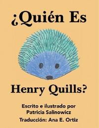 Cover ¿Quién Es Henry Quills?