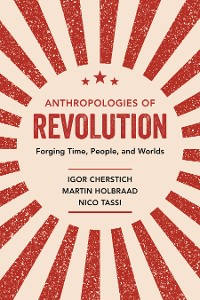 Cover Anthropologies of Revolution