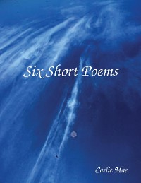 Cover Six Short Poems