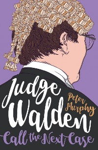 Cover Judge Walden - Call the Next Case