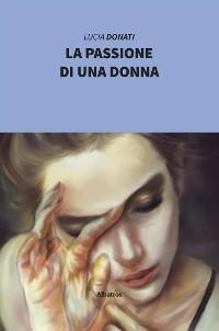 Cover La passione di una donna