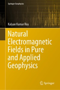 Cover Natural Electromagnetic Fields in Pure and Applied Geophysics