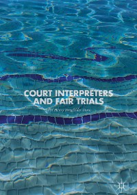Cover Court Interpreters and Fair Trials