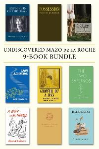 Cover Undiscovered Mazo de la Roche 9-Book Bundle