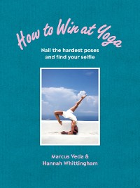 Cover How to Win at Yoga