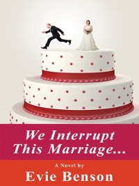 Cover We Interrupt This Marriage