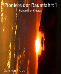 Cover Pioniere der Raumfahrt 1