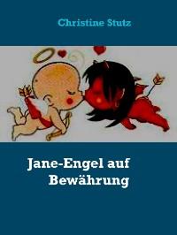 Cover Jane-Engel auf Bewährung