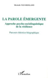 Cover LA PAROLE EMERGENTE, APPROCHE PSYCHO-SOCIOLINGUISTIQUE DE LA