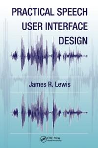 Cover Practical Speech User Interface Design