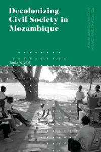 Cover Decolonizing Civil Society in Mozambique