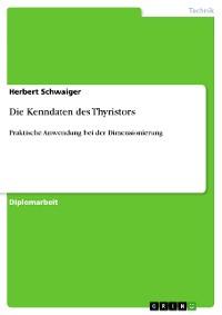 Cover Die Kenndaten des Thyristors