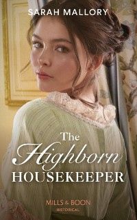 Cover Highborn Housekeeper (Mills & Boon Historical) (Saved from Disgrace, Book 3)